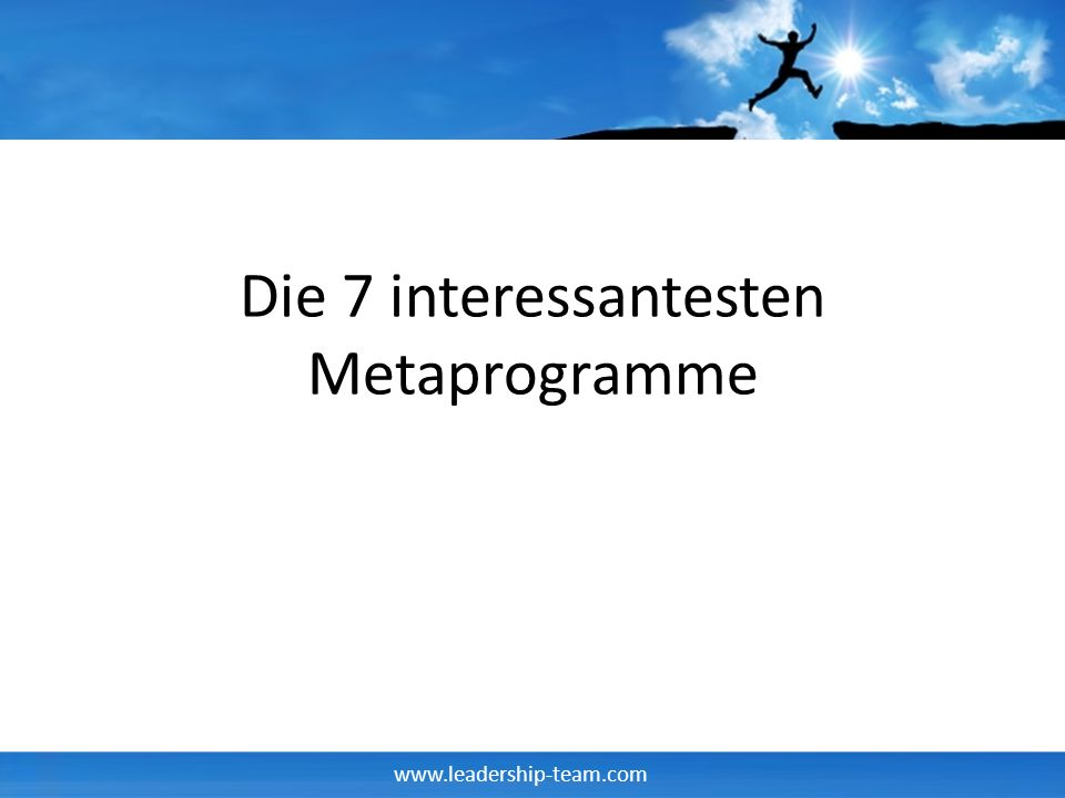 Die 7 interessantesten Metaprogramme