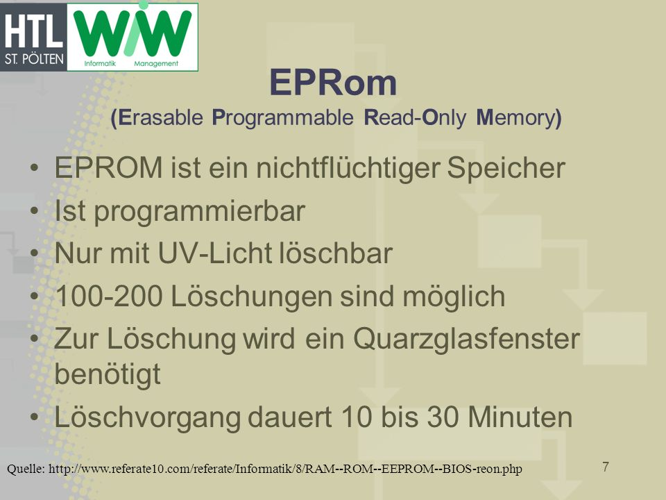 EPRom (Erasable Programmable Read-Only Memory)