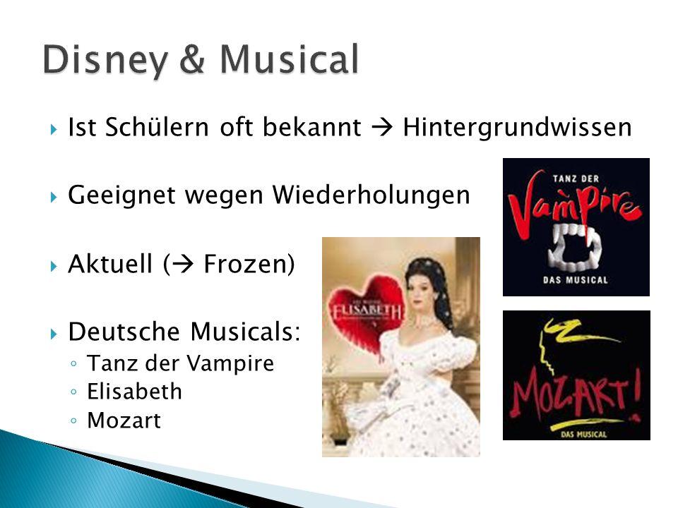 Disney & Musical Ist Schülern oft bekannt  Hintergrundwissen