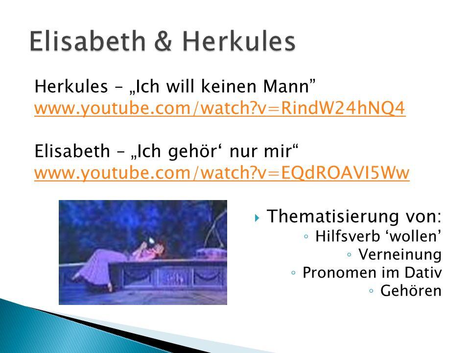 """Elisabeth & Herkules Herkules – """"Ich will keinen Mann"""