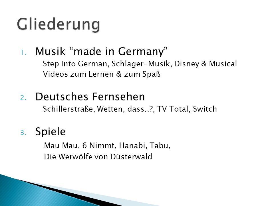 Gliederung Musik made in Germany Deutsches Fernsehen Spiele