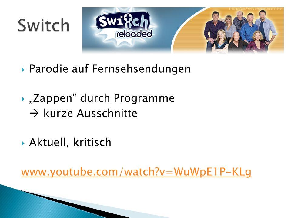 """Switch Parodie auf Fernsehsendungen """"Zappen durch Programme"""