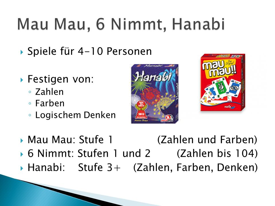 Mau Mau, 6 Nimmt, Hanabi Spiele für 4-10 Personen Festigen von: