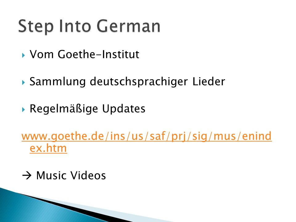 Step Into German Vom Goethe-Institut Sammlung deutschsprachiger Lieder