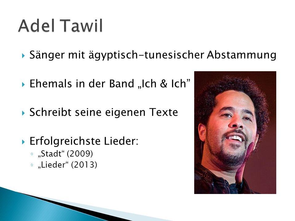 Adel Tawil Sänger mit ägyptisch-tunesischer Abstammung