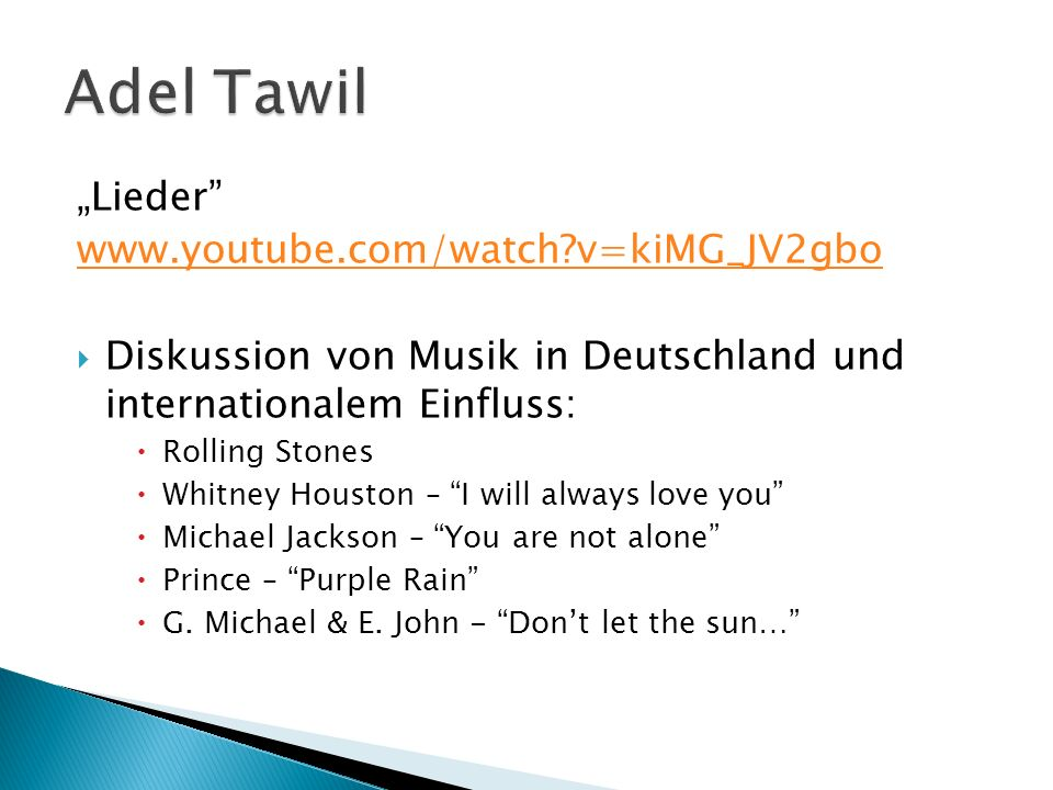"Adel Tawil ""Lieder www.youtube.com/watch v=kiMG_JV2gbo"