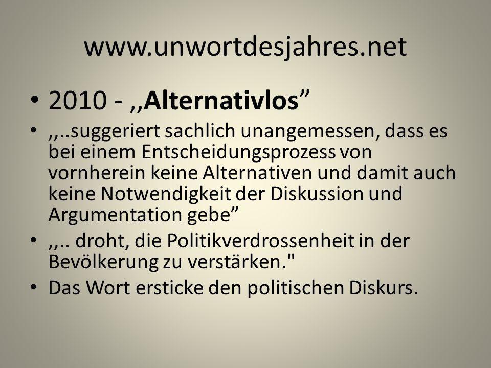 www.unwortdesjahres.net 2010 - ,,Alternativlos