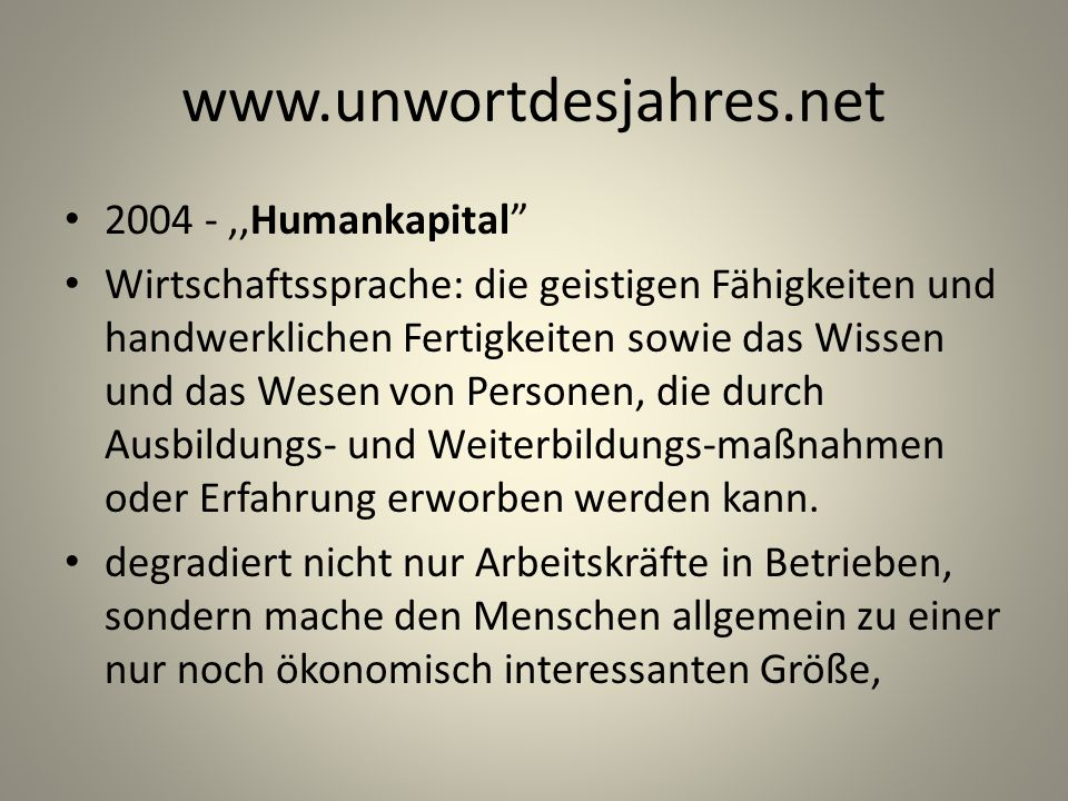 www.unwortdesjahres.net 2004 - ,,Humankapital