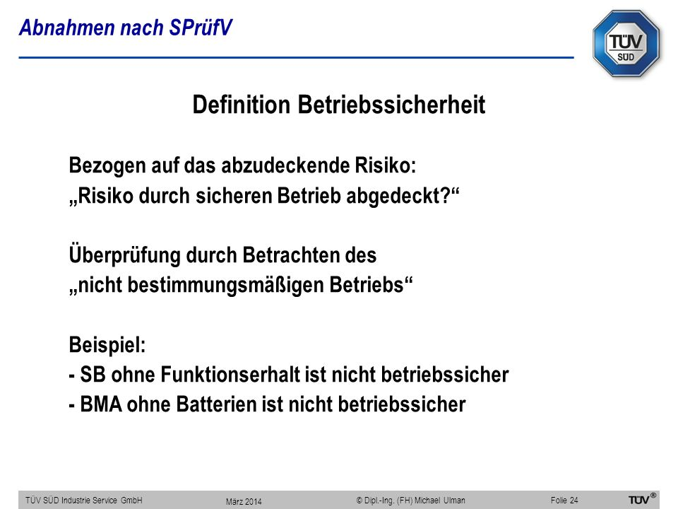 Definition Betriebssicherheit