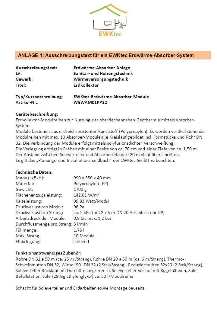 ANLAGE 1: Ausschreibungstext für ein EWKtec Erdwärme-Absorber-System