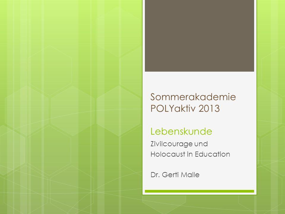 Sommerakademie POLYaktiv 2013 Lebenskunde