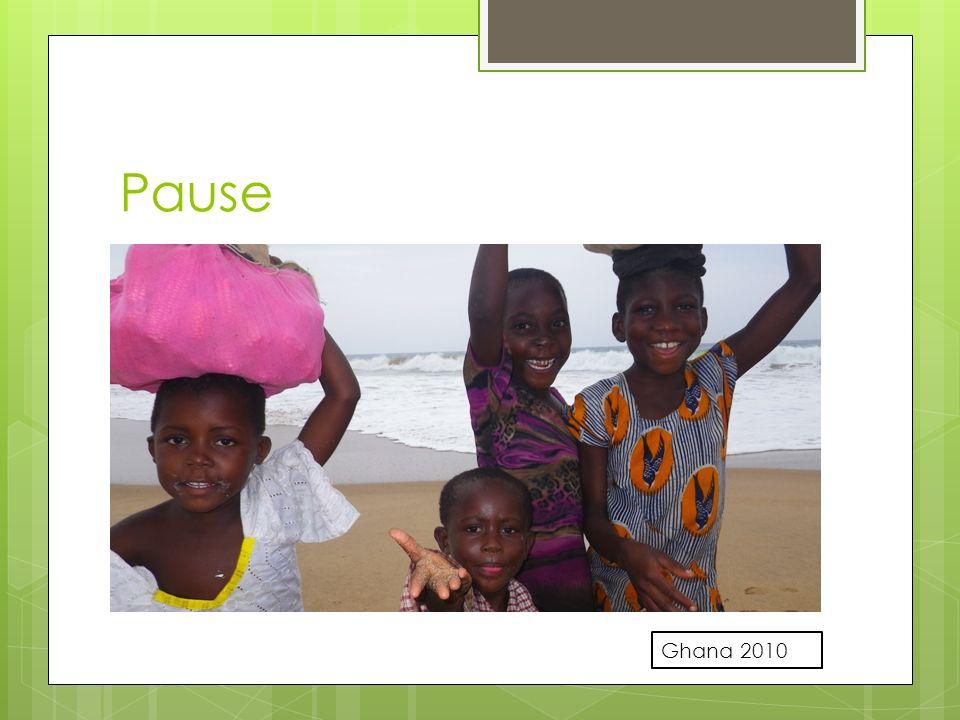 Pause Ghana 2010