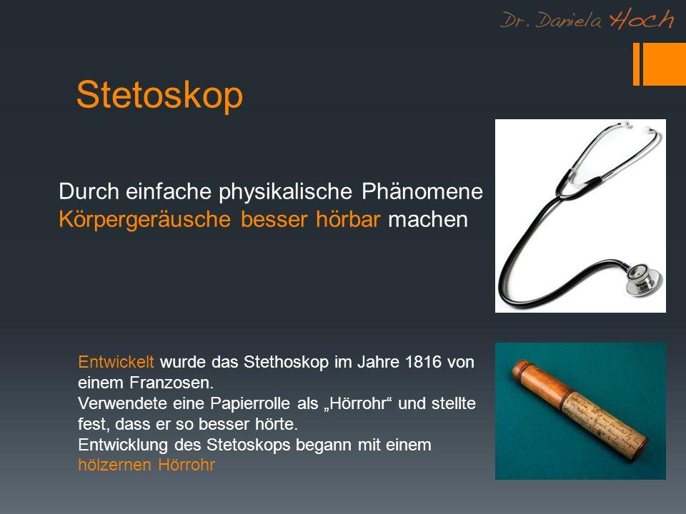 Stetoskop Durch einfache physikalische Phänomene