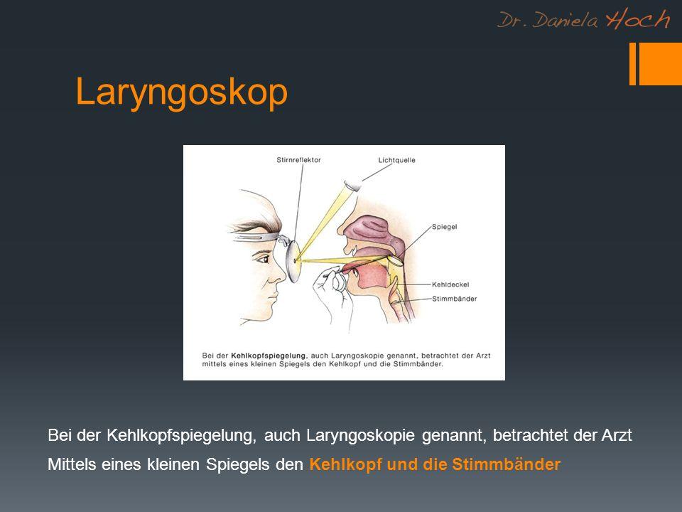 Laryngoskop Bei der Kehlkopfspiegelung, auch Laryngoskopie genannt, betrachtet der Arzt.