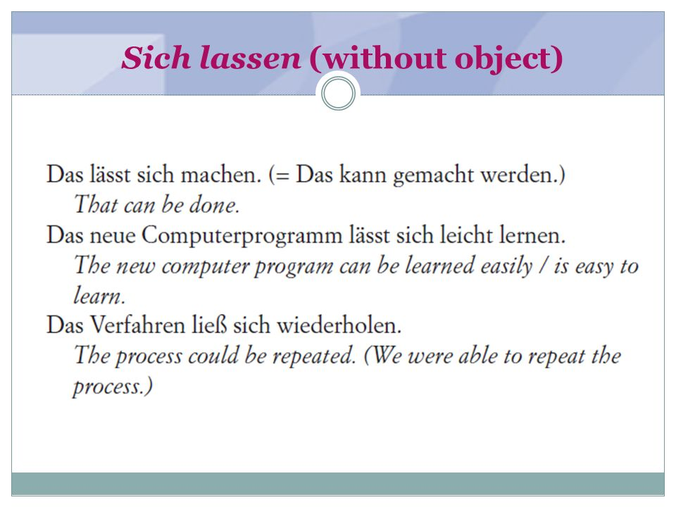 Sich lassen (without object)