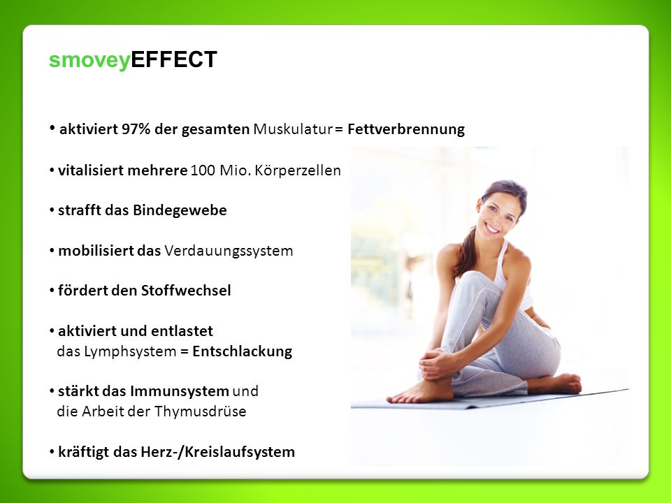 smoveyEFFECT aktiviert 97% der gesamten Muskulatur = Fettverbrennung