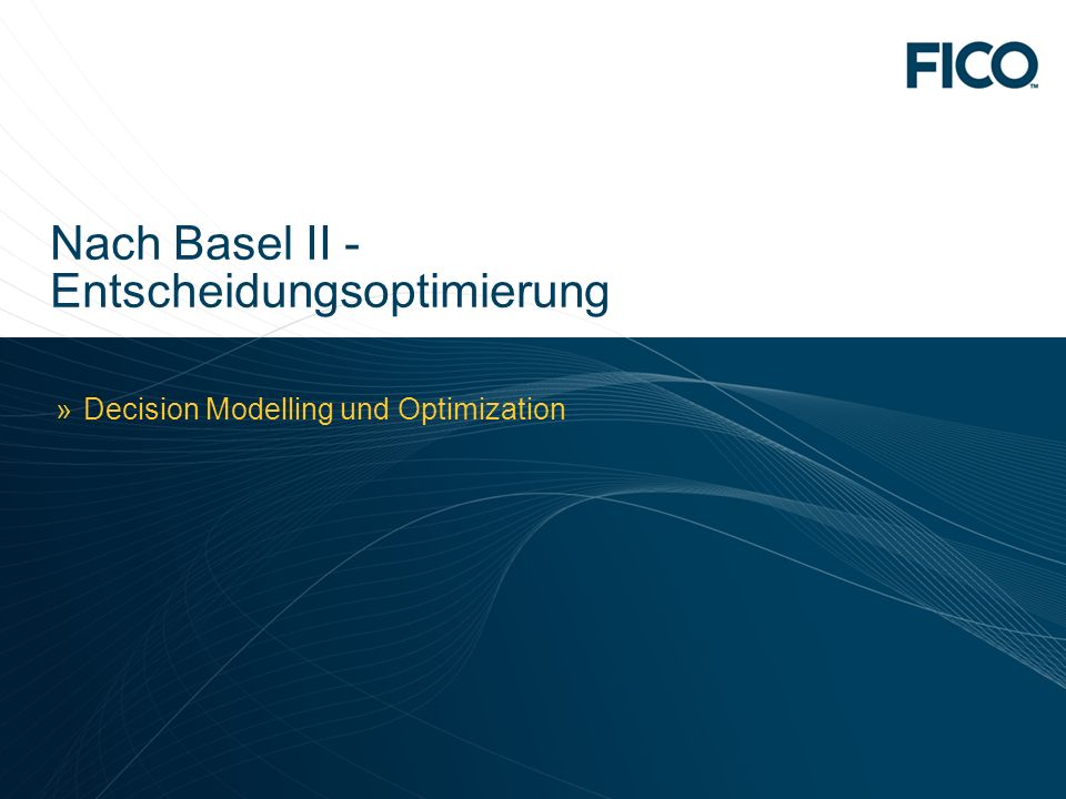 Nach Basel II -Entscheidungsoptimierung