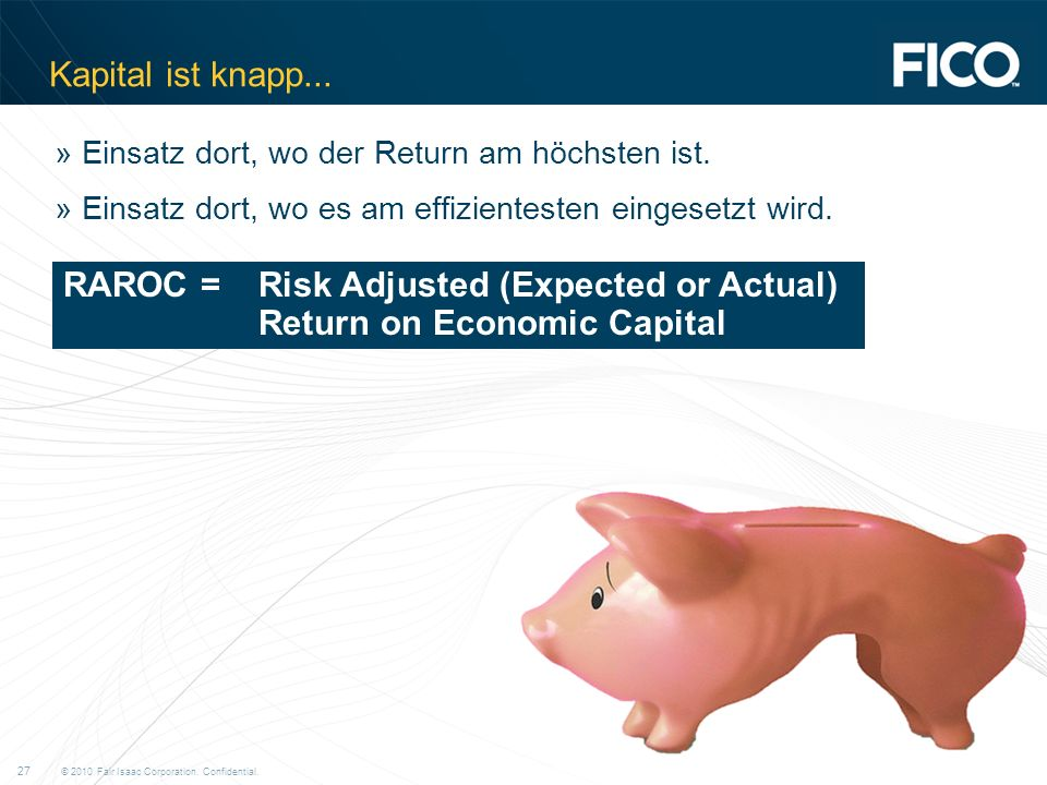 RAROC = Risk Adjusted (Expected or Actual) Return on Economic Capital