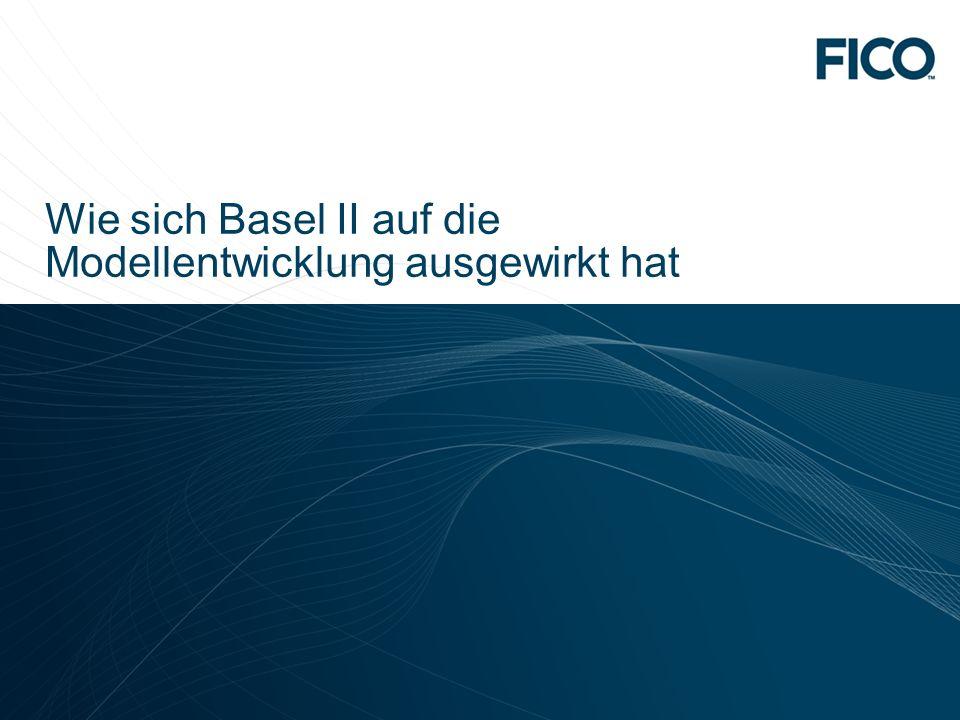 Wie sich Basel II auf die Modellentwicklung ausgewirkt hat
