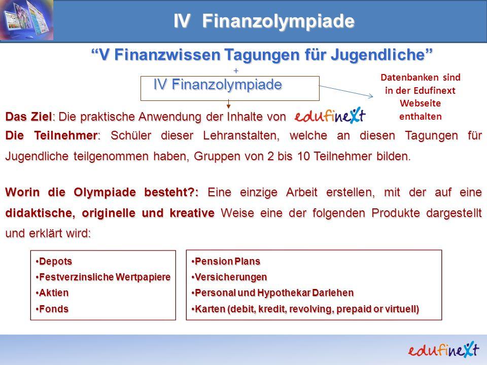 IV Finanzolympiade V Finanzwissen Tagungen für Jugendliche