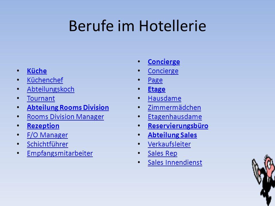 Berufe im Hotellerie Concierge Küche Küchenchef Page Abteilungskoch