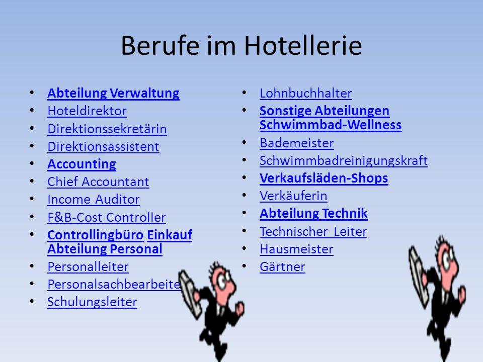 Berufe im Hotellerie Abteilung Verwaltung Lohnbuchhalter Hoteldirektor