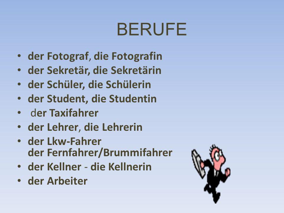 BERUFE der Fotograf, die Fotografin der Sekretär, die Sekretärin