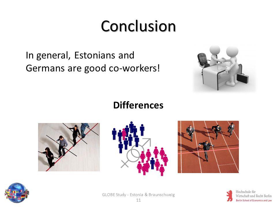 GLOBE Study - Estonia & Braunschweig