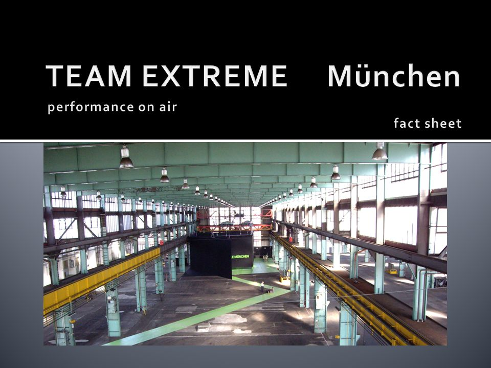 TEAM EXTREME München performance on air fact sheet
