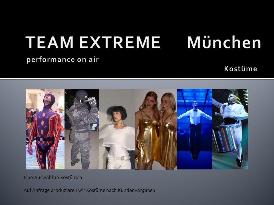 TEAM EXTREME München performance on air Kostüme