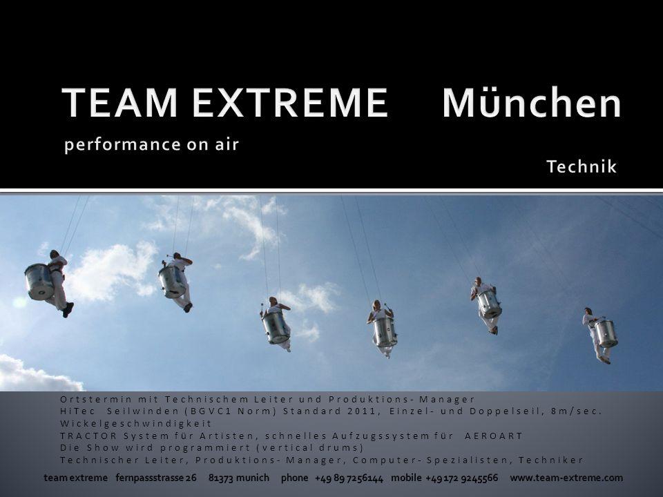 TEAM EXTREME München performance on air Technik