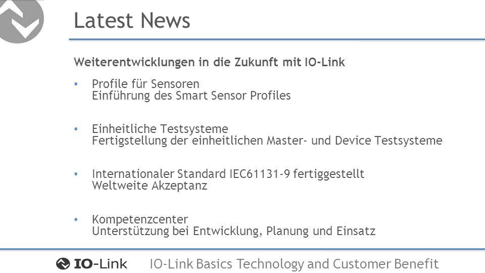 Latest News Weiterentwicklungen in die Zukunft mit IO-Link