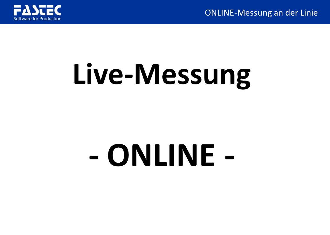 Live-Messung - ONLINE -