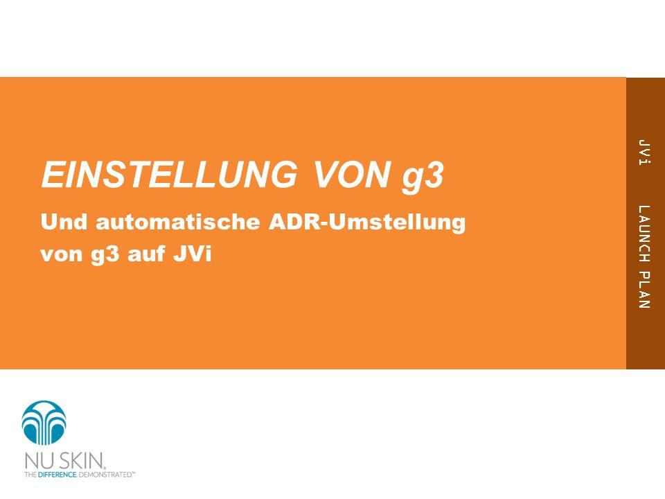 EINSTELLUNG VON g3 Und automatische ADR-Umstellung von g3 auf JVi