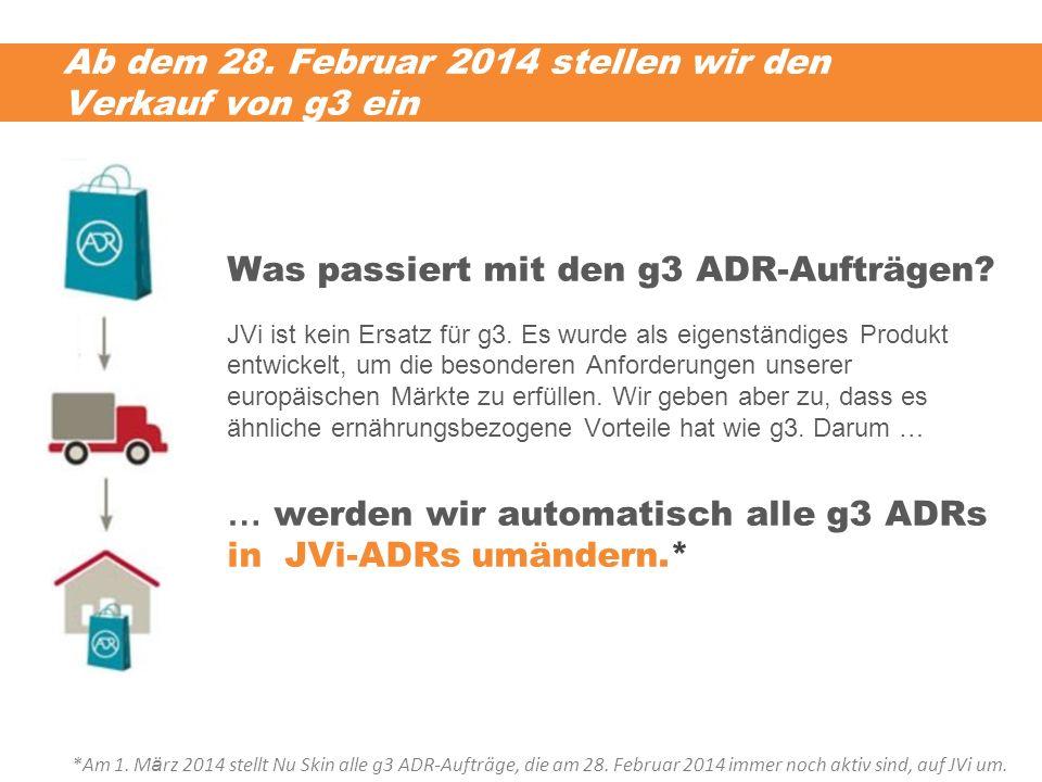 Ab dem 28. Februar 2014 stellen wir den Verkauf von g3 ein