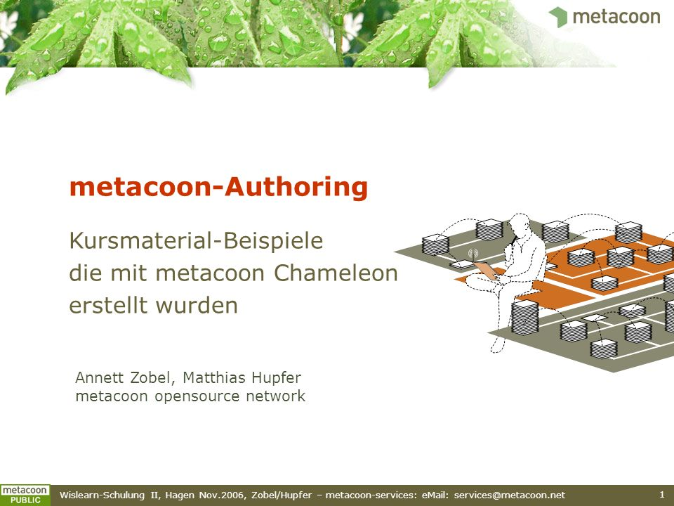 metacoon-Authoring Kursmaterial-Beispiele die mit metacoon Chameleon erstellt wurden.