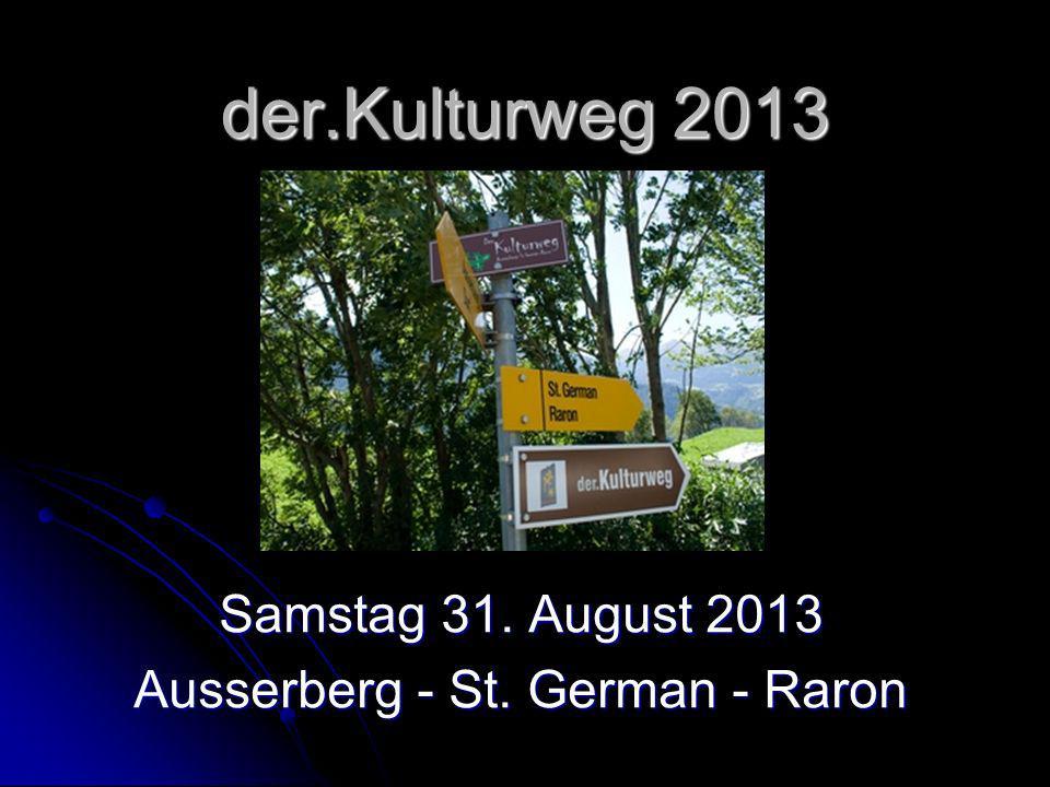 Samstag 31. August 2013 Ausserberg - St. German - Raron