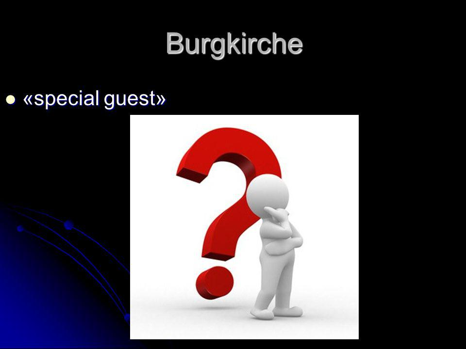 Burgkirche «special guest»