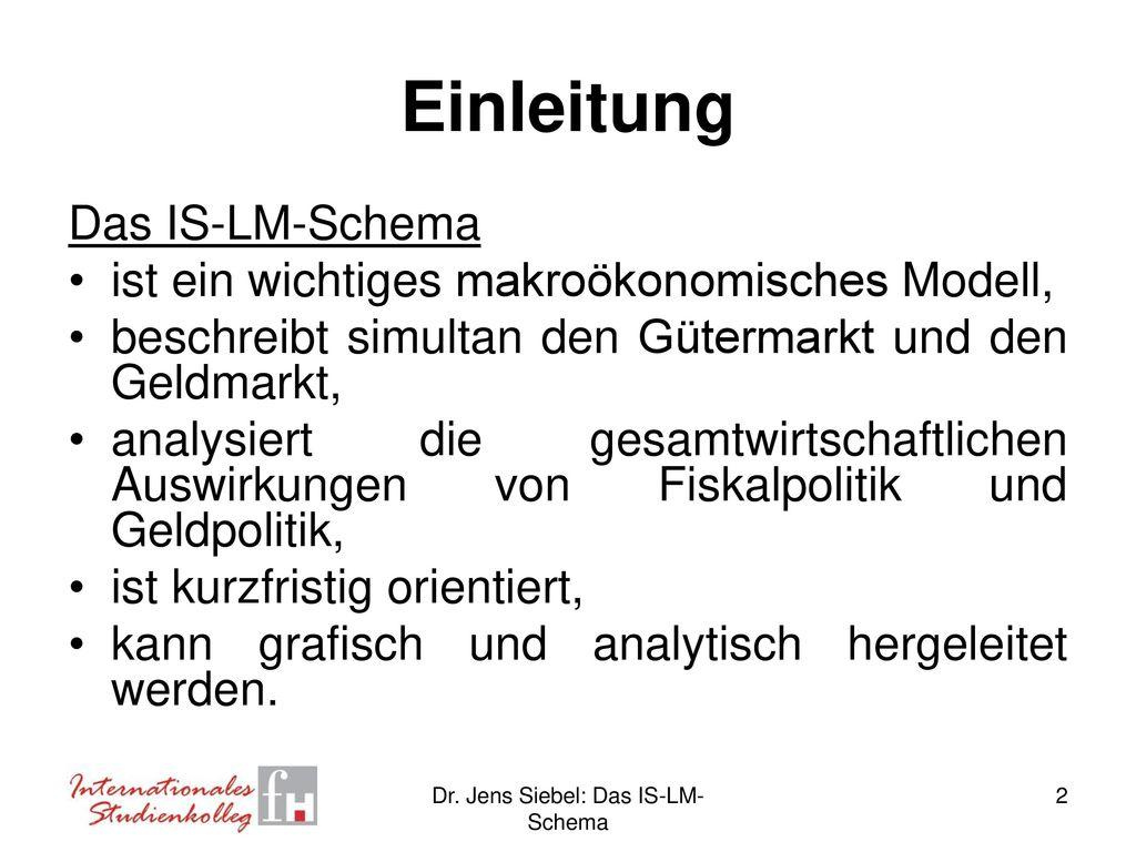 Dr. Jens Siebel, FH Kaiserslautern Das IS-LM-Schema - ppt herunterladen