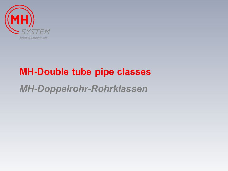 MH-Double tube pipe classes