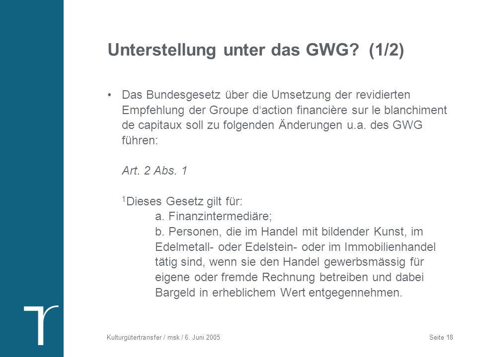 Unterstellung unter das GWG (2/2)