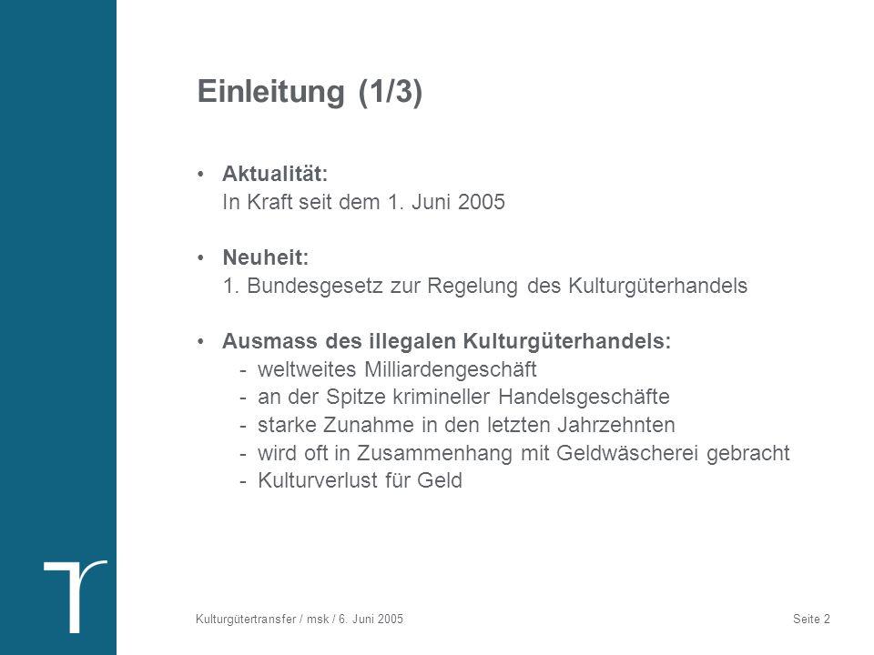 Einleitung (2/3) Die CH als 5. grösster Handelsplatz (nach USA, GB, F, D) Handel mit Kulturgütern in der CH (2000): < 1 Mia.