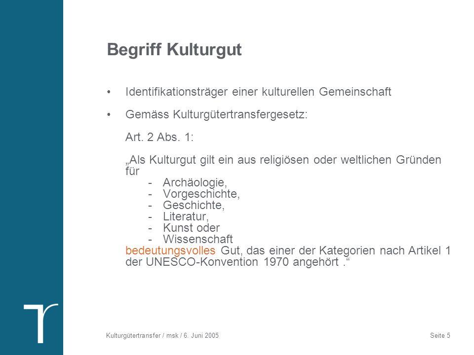 Das Kulturgütertransfergesetz (KGTG) und seine Verordnung (KGTV)
