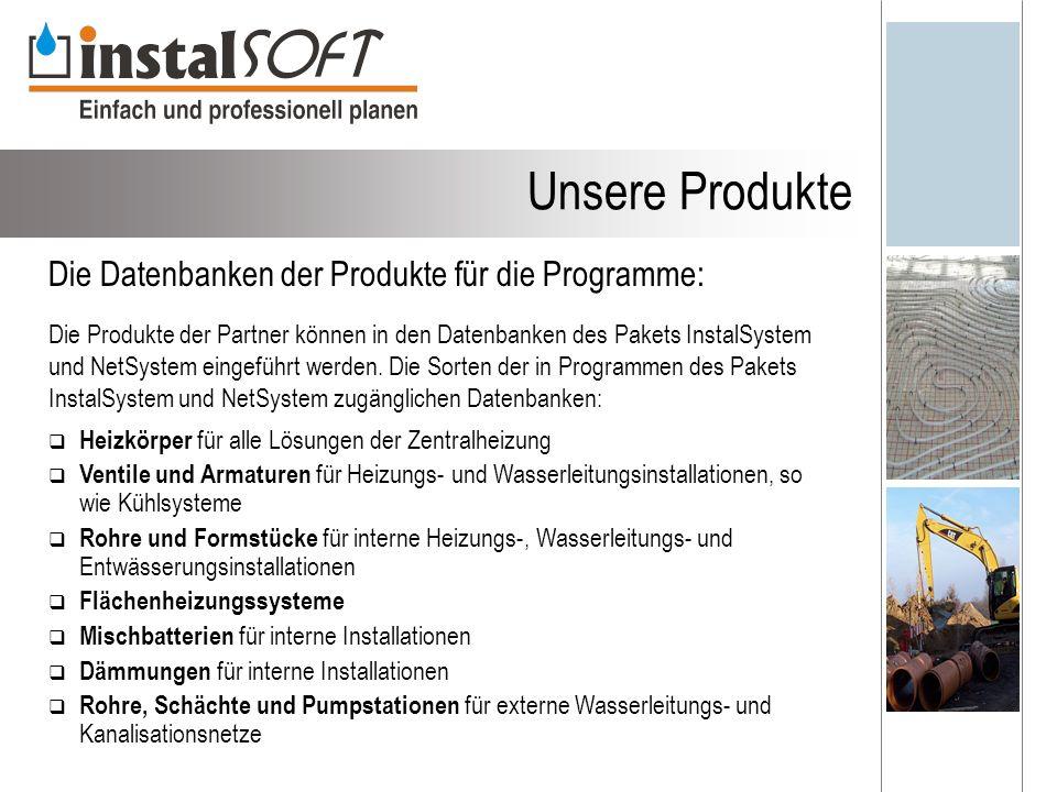 Unsere Produkte Die Datenbanken der Produkte für die Programme: