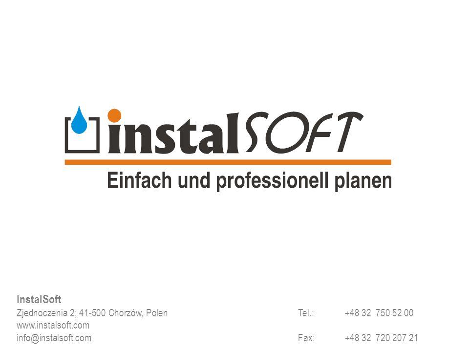 InstalSoft Zjednoczenia 2; 41-500 Chorzów, Polen Tel.: +48 32 750 52 00.
