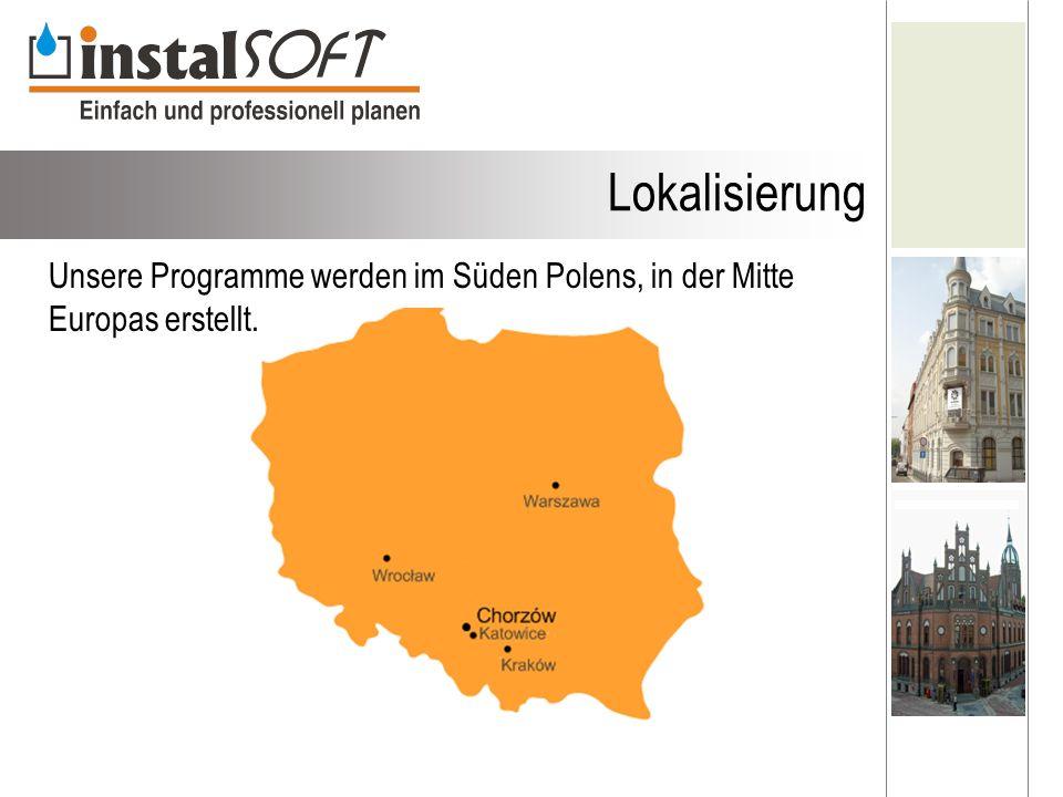 Lokalisierung Unsere Programme werden im Süden Polens, in der Mitte Europas erstellt.