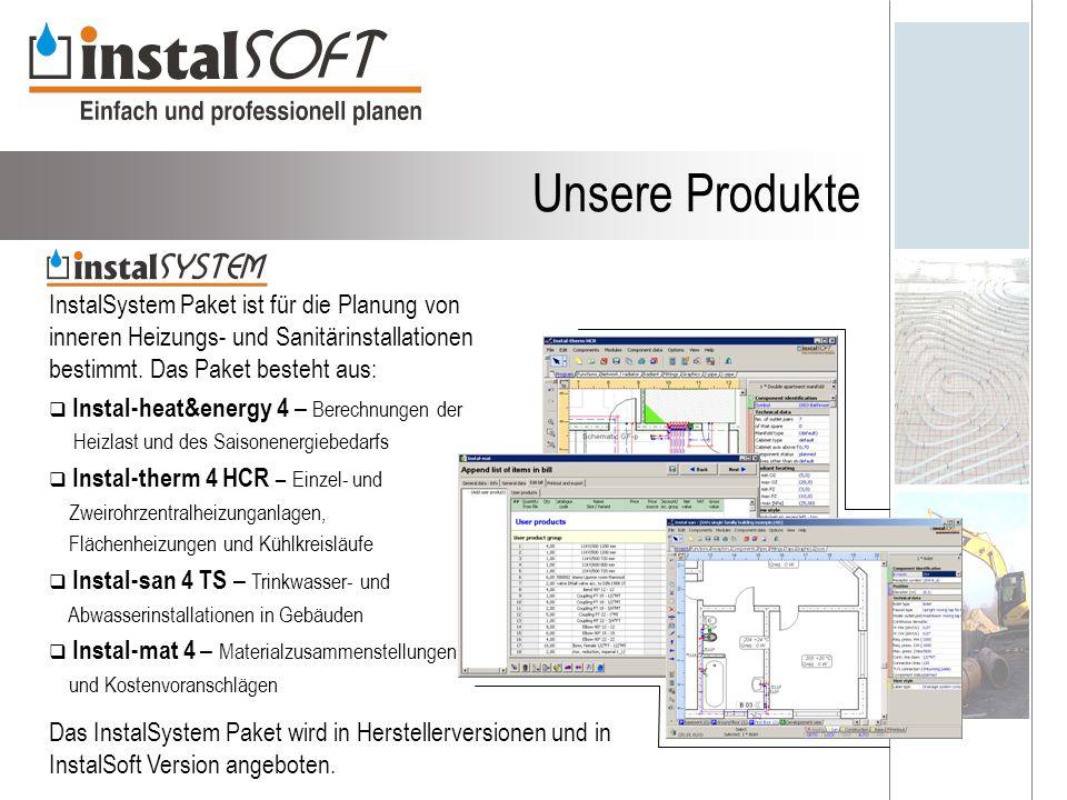 Unsere Produkte InstalSystem Paket ist für die Planung von inneren Heizungs- und Sanitärinstallationen bestimmt. Das Paket besteht aus: