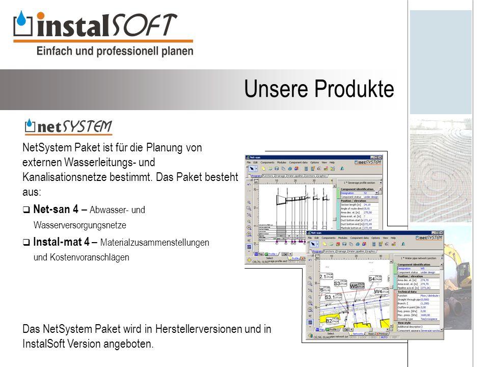 Unsere Produkte NetSystem Paket ist für die Planung von externen Wasserleitungs- und Kanalisationsnetze bestimmt. Das Paket besteht aus: