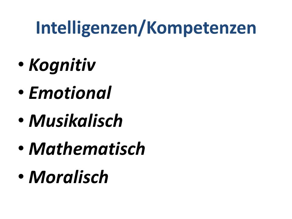 Intelligenzen/Kompetenzen