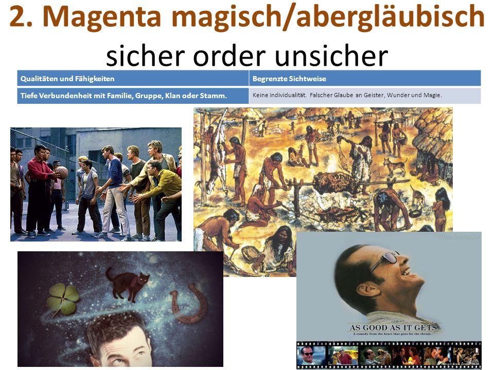 2. Magenta magisch/abergläubisch sicher order unsicher
